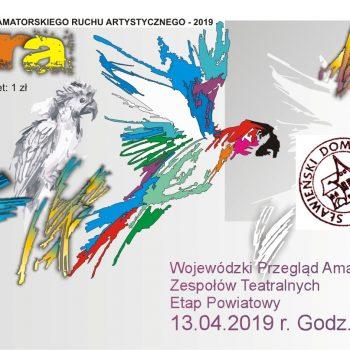 Wojewódzki Przegląd Zespołów Teatralnych Etap Powiatowny 13.04.2019