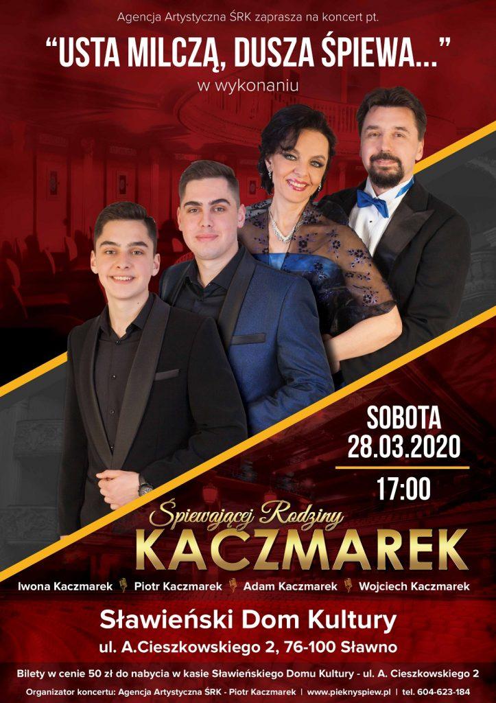 """Śpiewająca Rodzina Kaczmarków koncert """"Usta Milczą,Dusza Śpiewa"""" 28.03.2020"""