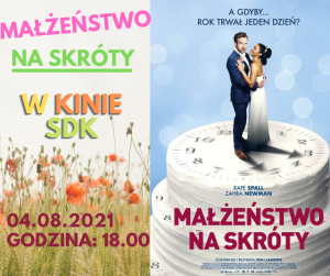 """KinoOna 04.08.2021 """"Małżeństwo na skróty"""""""