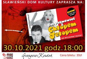 """Instrukcja obsługi faceta"" - show 30.10.2021"
