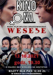 """KinoOna """"Wesele"""" 13.10.2021"""