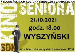 """Kino Seniora  """"WYSZYŃSKI ZEMSTA CZY PRZEBACZENIE"""""""